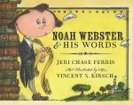 Noah-Webster-and-His-Words-by-Jeri-Chase-Ferris