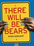 there will be bears